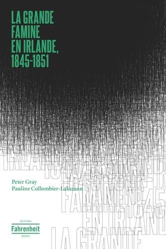La grande famine en Irlande, 1845-1851