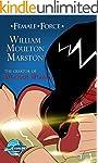 Female Force: William M. Marston the...