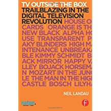 TV Outside the Box: Trailblazing in the Digital Television Revolution