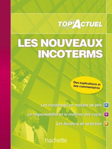 TOP'Actuel - Les nouveaux incoterms 2011/2012 par Christophe Deparrois