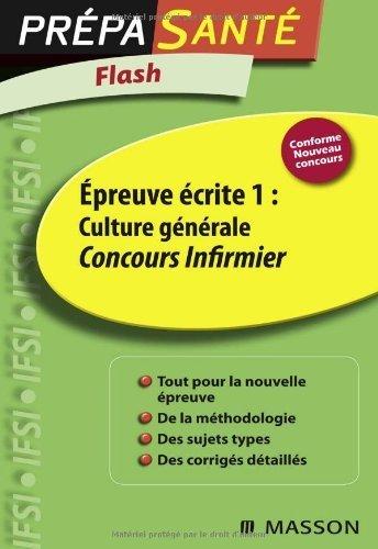 Epreuve écrite 1 : Culture générale : Concours infirmier de Olivier Perche (20 janvier 2010) Broché