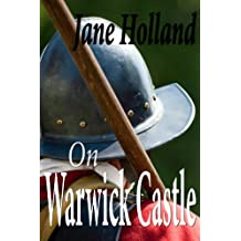 On Warwick Castle (Contemporary Poetry)