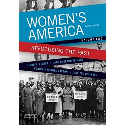 Women's America: Refocusing the Past, Volume Two (Volume 2) by Linda K. Kerber (2015-02-04)