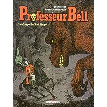 Professeur Bell, tome 3 : Le Cargo du roi singe