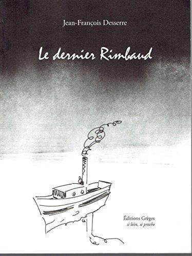 le dernier Rimbaud