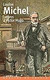 Lettres à Victor Hugo - (1850-1879)