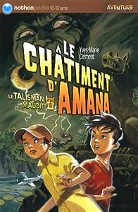 """Afficher """"Le Talisman maudit<br /> Le châtiment d'Amana"""""""