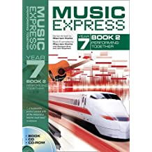 Music Express – Music Express Year 7 Book 2: Performing Together (Book + CD + CD-ROM)