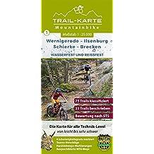 MTB Trail-Karte Harz: Wernigerode – Ilsenburg – Schierke – Brocken: Nr.1 | Wasser- und reißfeste Mountainbike-Karte