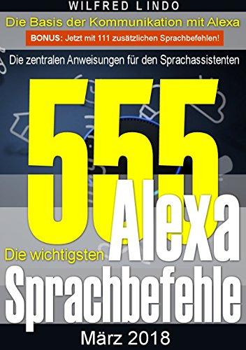Die 555 wichtigsten Alexa Sprachbefehle