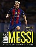 Lionel Messi: El libro definitivo para los fans. Segunda edición (Libros Singulares)