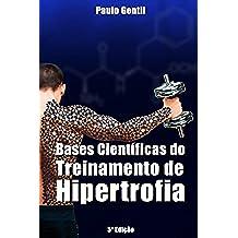 Bases Científicas do Treinamento de Hipertrofia (Portuguese Edition)