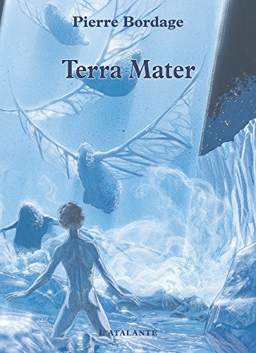 Terra Mater: Les Guerriers du silence, T2
