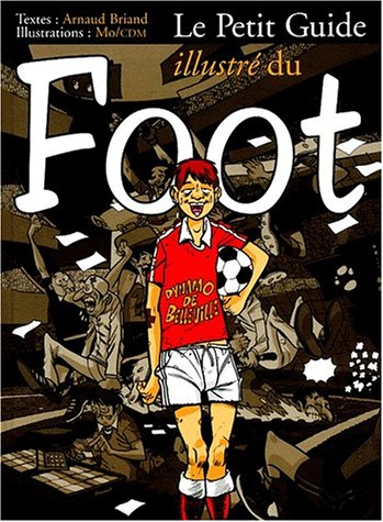 Le Petit Guide illustré du foot