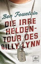 Die irre Heldentour des Billy Lynn: Roman (dtv premium)