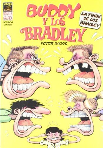 Buddy y los Bradley / Buddy and the Bradleys: Latribu De Los Bradley