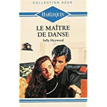 Le maître de danse : Collection : Harlequin collection azur n° 1095