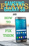 Samsung Galaxy S8 Flaws and How to Fix Them (English Edition)