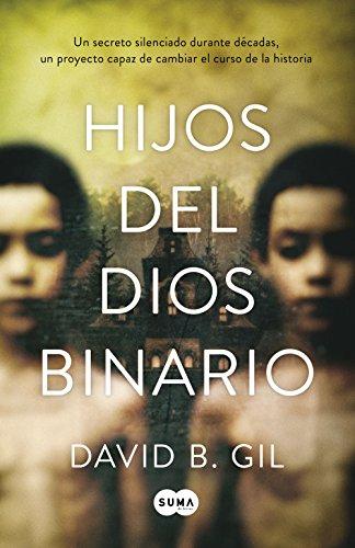 Hijos del dios binario por David B. Gil
