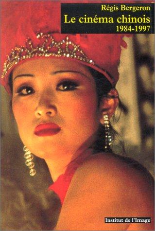 Vignette du document Le  cinéma chinois : 1984-1997