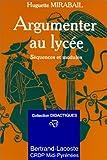 ARGUMENTER AU LYCEE. Séquences et modules