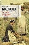 Le pain de paille par Malroux