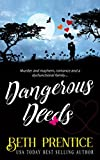 Dangerous Deeds (Westport - Lizzie. Book 1) by Beth Prentice