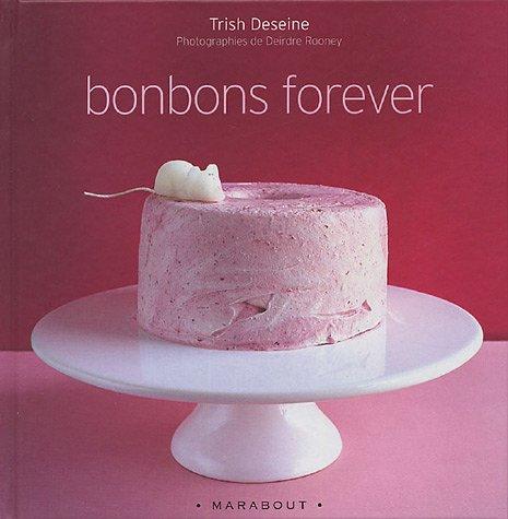 Bonbons forever par Trish Deseine