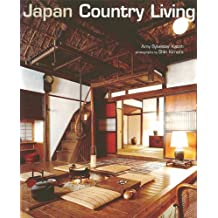 Japan Country Living: Country Living - Spirit, Style, Tradition