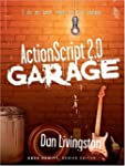 ActionScript 2.0 Garage 1st edition b...