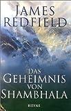 Das Geheimnis von Shambhala - James Redfield