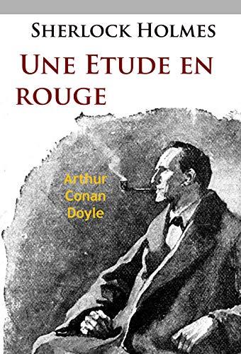 Couverture du livre Une Étude en rouge: La première aventure de Sherlock Holmes