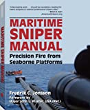 Image de Maritime Sniper Manual: Precision Fire from Seaborne Platforms