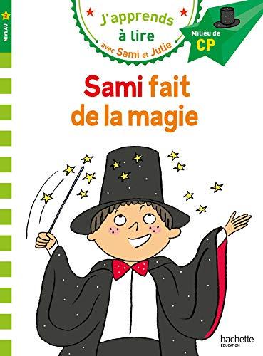 Sami et Julie CP Niveau 2 Sami fait de la magie