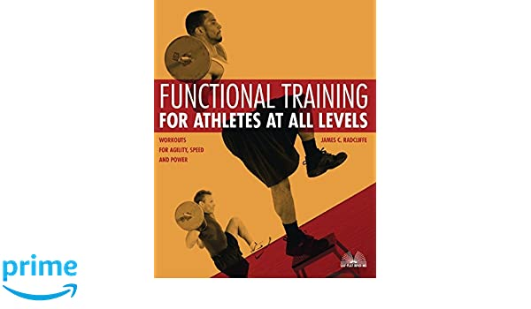 Speed and Power Workouts for Agility Functional Training for Athletes at All Levels
