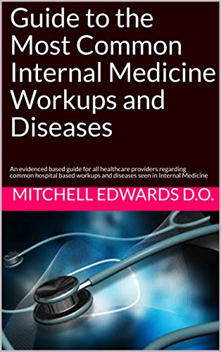EPUB Gratis Guide to the Most Common Internal Medicine Workups and
