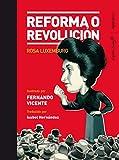 Reforma o revolución (Ilustrados)