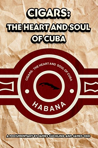 Cigars: The Heart and Soul of Cuba [OV] (Habanos-cohiba)