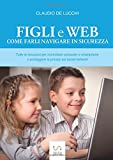 Come controllare i cellulari dei figli? Con Google è facile. - 514JcCMeoyL. SL160