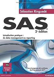 SAS 2 édition -  « introduction pratique : du data management au reporting »