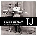 TJ: Double Negative (a novel): Johannesburg Photographs 1948/2010
