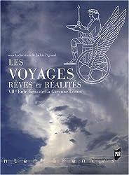 Les Voyages, Rêves et Réalités : 7e Entretiens de La Garenne Lemot