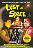 Lust In Space (From the World