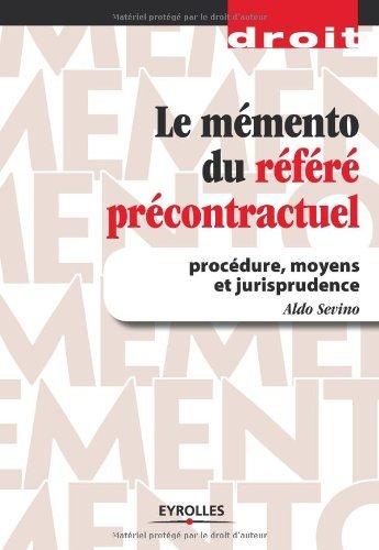 Le mmento du rfr prcontractuel : Procdure, moyens et jurisprudence