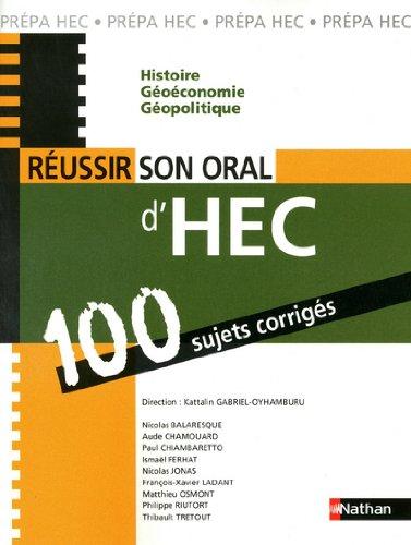 Comment réussir son oral d'HEC - 100 sujets corrigés