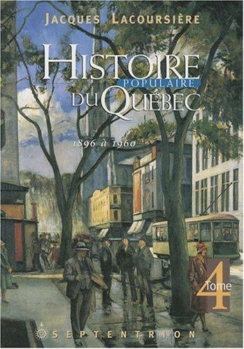Descargar Libro Histoire populaire du Québec T 04 1896-1960 de Jacques Lacoursière