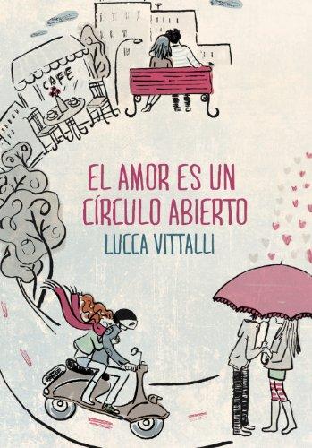 El amor es un círculo abierto por Lucca Vittalli