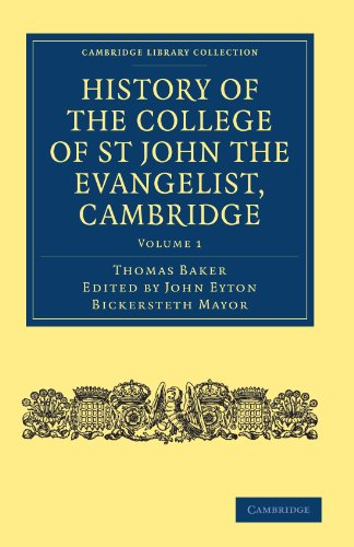 History of the College of St John the Evangelist, Cambridge 2 Volume Paperback Set: History of the College of St John the Evangelist, Cambridge (Cambridge Library Collection - Cambridge)
