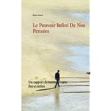 Le Pouvoir Infini De Nos Pensées: Un rapport dynamique entre fini et infini