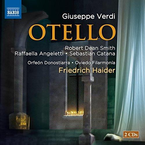 verdi-otello-robert-dean-smith-raffaella-angeletti-sebastian-catana-naxos-8660357-58-by-robert-dean-